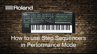 Roland System-8 - How to use Step Sequencer in Performance Mode