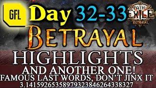 Path of Exile 3.5: BETRAYAL DAY # 32-33 Highlights PressStarToPaws RNG, DON
