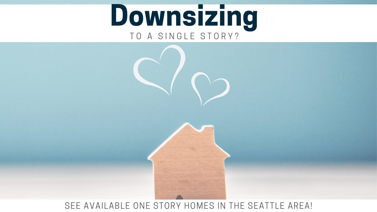 Downsize to a Single Story Home in Seattle