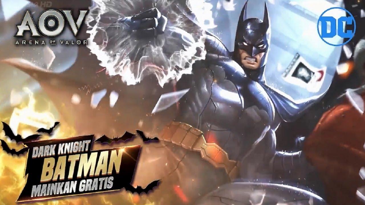 Iklan Garena Aov Arena Of Valor Gratis Batman Permanen Sekarang Sec