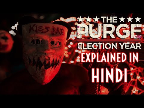 The Purge Election Year (2016) | Explained In Hindi | HUH