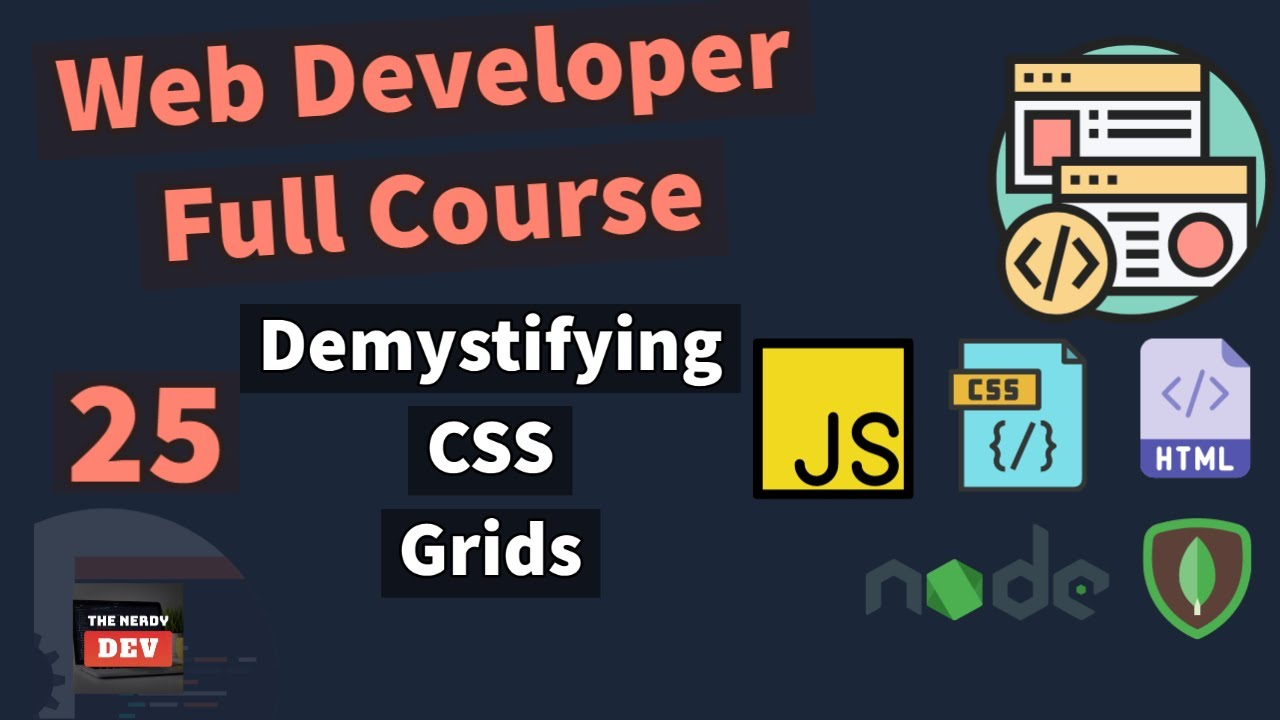Web Developer Full Course - Demystifying CSS Grids