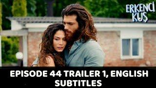 Erkenci Kuş Early Bird Episode 44 Trailer , English Subtitles