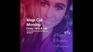 MegsCutMondays - Crazy (K-ci & Jojo cover)