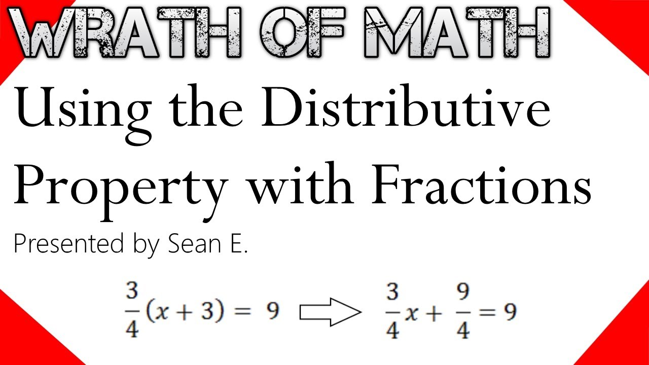 How To Use The Distributive Property With Fractions Youtube