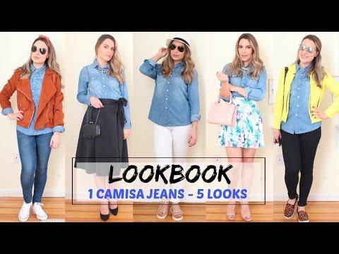 Lookbook- 1 Peça 5 Looks/ Camisa Jeans