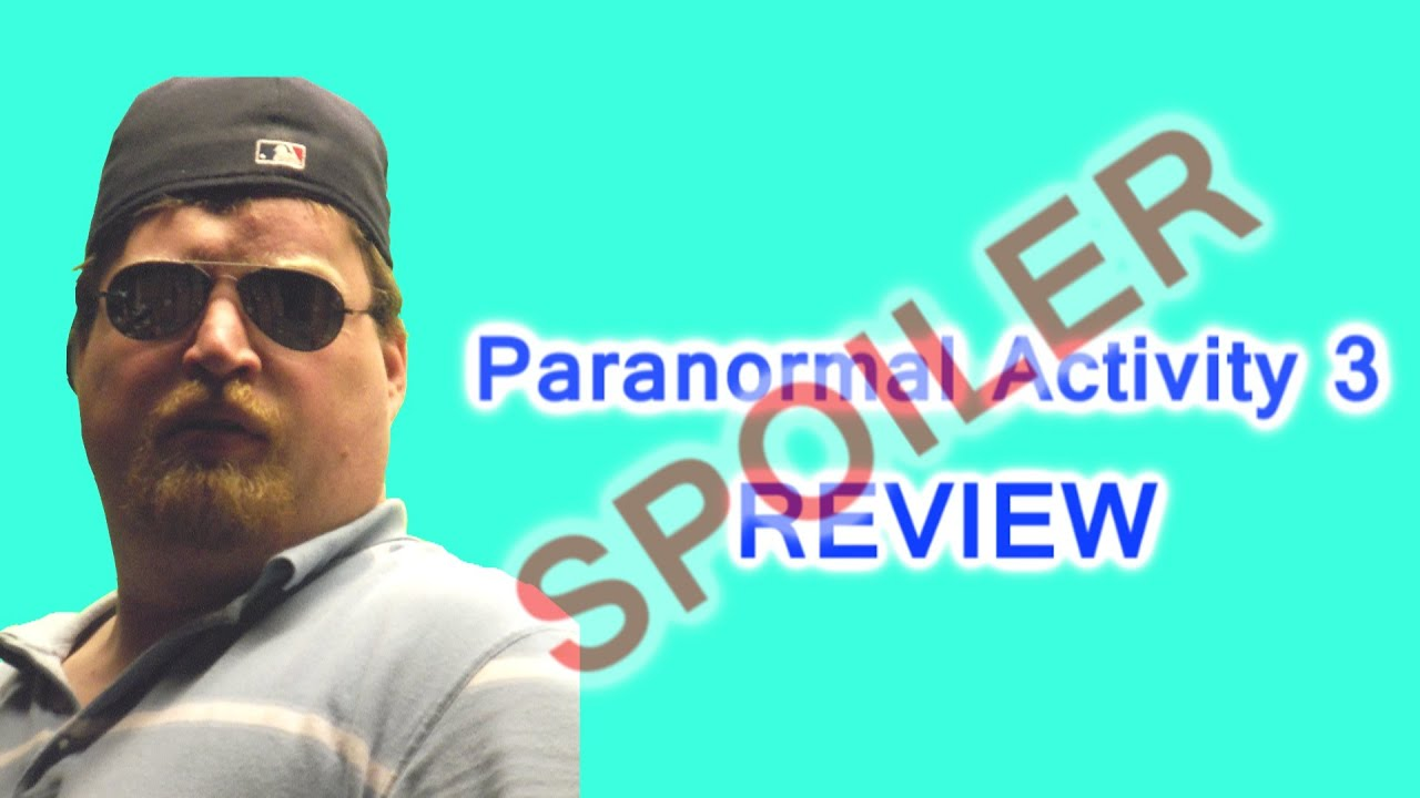 paranormal activity 3 spoiler ending revealed youtube