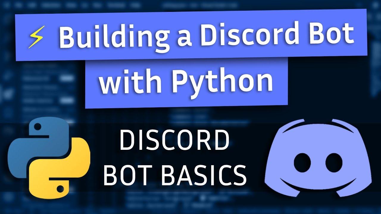 Building a Discord Bot with Python - Bot Basics