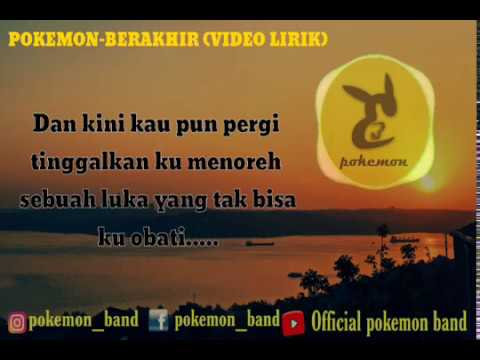 Pokemon - Berakhir (official Video Lirik)