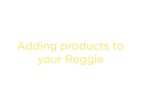 PRACTI - Tutorial No. 6 Adding Products to your Reggie.