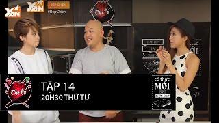 Bếp Chiến || Tập 14:  Cuộc chiến khoai lang giữa Gil Lê & Trang Pháp | Full