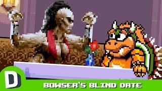 Bowser's Blind Date - Sheeva