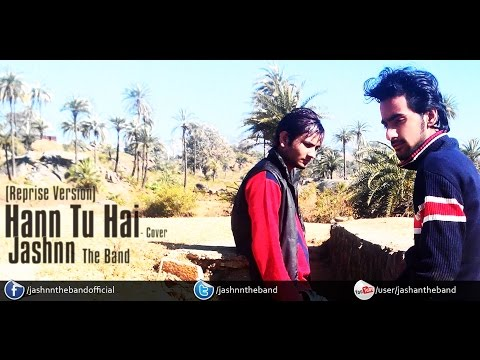 Haan Tu Hai | Mai Awaz hu (Dream Version) | Cover | Jashnn The Band | Jannat
