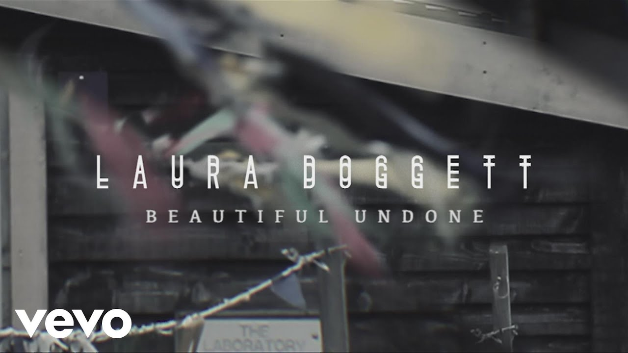 Laura Doggett Beautiful Undone Official Audio Chords Chordify