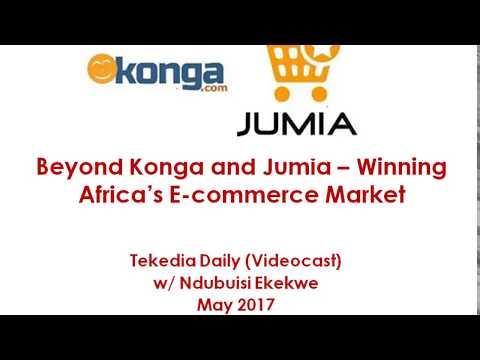 Beyond Konga and Jumia – Winning Africa's E-commerce Market | Ndubuisi Ekekwe