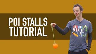 How to do Poi Stalls (Beginner Poi Tutorial)