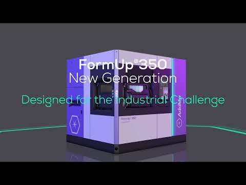Powder Bed Fusion Has Never Been So Smart - FormUp 350 New Generation