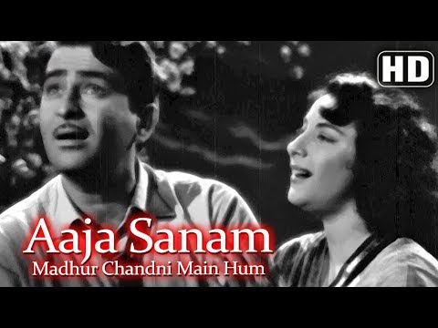 Aaja Sanam Madhur Chandni Hd  Chori Chori 1956 Nargis Raj Kapoor Best Of 50's Song