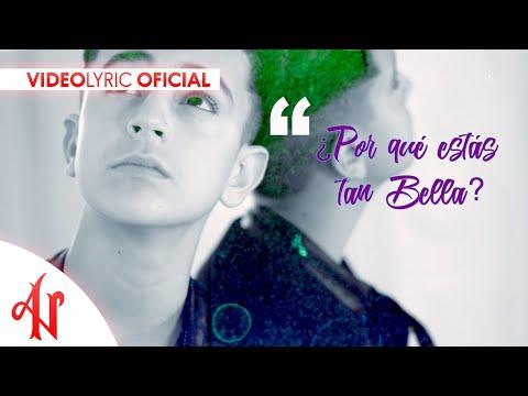 Letra de Bella - Adexe & Nau (Video Lyric Oficial)