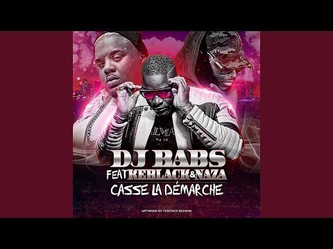 Casse la démarche (feat. Keblack, Naza)