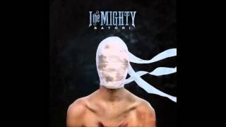 I the Mighty - Satori - Four Letter Words w/ Lyrics