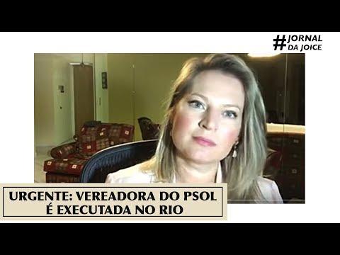 URGENTE: VEREADORA DO PSOL É EXECUTADA NO RIO