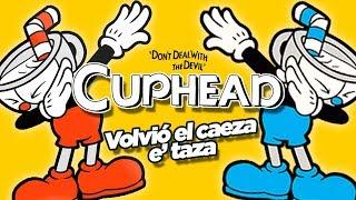 VOLVIÓ EL CAEZA E TAZA: Cuphead en vivo!