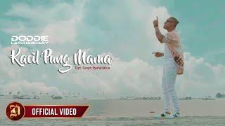 Doddie Latuharhary - KACIL PUNG MAMA (Official Music Video)