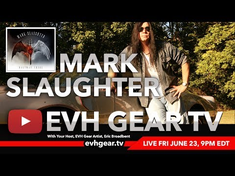 EVH Gear TV With Mark Slaughter