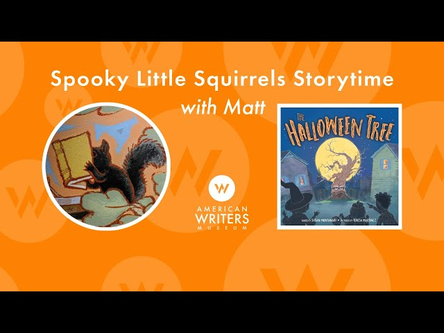 Spooky Little Squirrels Storytime with Matt