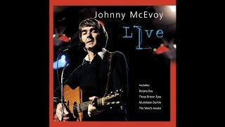 Johnny McEvoy - Those Brown Eyes [Audio Stream]