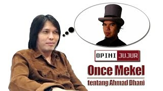 Ahmad Dhani Dimata Once Mekel