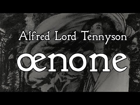 Poetry Reading — Alfred Lord Tennyson - Oenone
