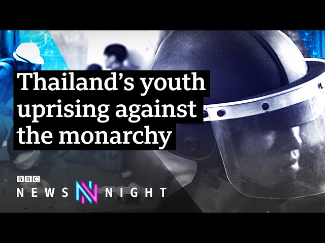 Why are young activists in Thailand protesting against the monarchy? - BBC Newsnight