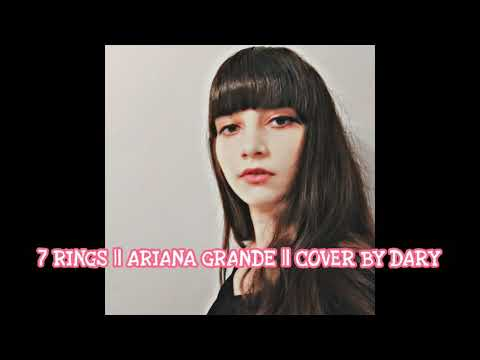 7 Rings || Ariana Grande || Cover By DARY