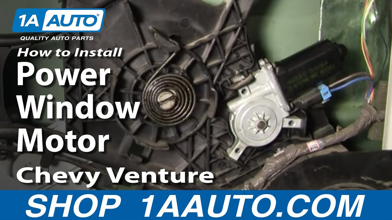 How To Install Replace Power Window Motor Chevy Venture