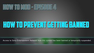 How to Prevent Getting Banned (PS3, HD) - How To Mod Ep.4