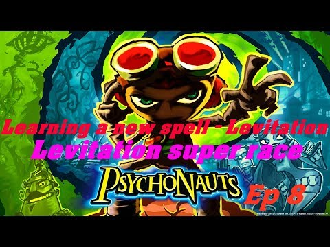 Psychonauts - Let's play - EP 8 : Learning a new spell - Levitation + Levitation crazy super race