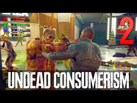 [2] Undead Consumerism (Let's Play Dead Rising 4 Multiplayer w/ GaLm and friends)