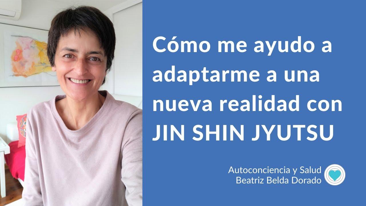 Cómo me adapto a nueva realidad con Jin Shin Jyutsu.