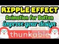 Ripple Effect for Buttons 😱 Thunkable Animation UI - Hindi/Urdu 🔥