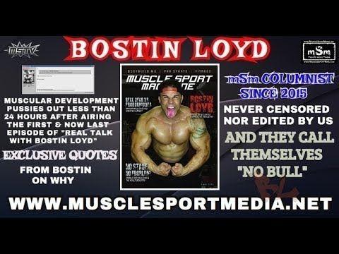 Bostin Loyd Show Deleted by Muscular Development