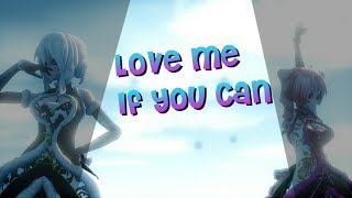 『MMD』 Love Me If You Can 【DL Links + Pass For Motion】