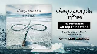 "Deep Purple ""On Top of the World"" Full Song Stream - Album inFinite OUT NOW!"