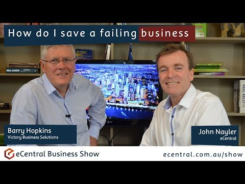 How to save a failing business with Barry Hopkins