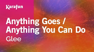 Karaoke Anything Goes / Anything You Can Do - Glee *