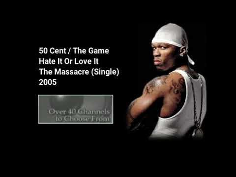Hate It Or Love It   50 Cent Ft  The Game