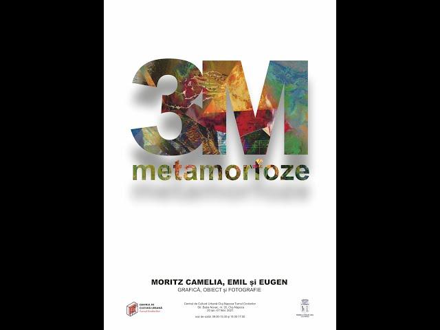 3M Metamorfoze - expoziție de grafică, obiect și fotografie - Camelia, Emil și Eugen Moritz