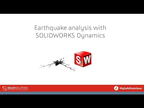 Earthquake analysis with SOLIDWORKS Dynamics