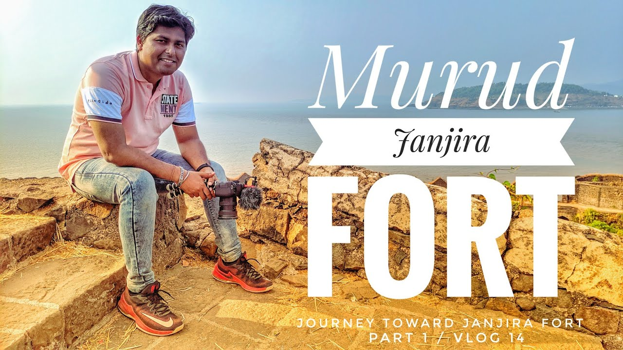 Murud Janjira fort vlog in hindi| Murud janjira killa | Murud janjira latest video
